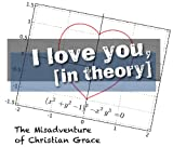 I Love You, (in Theory) (English Edition)