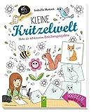 Kleine Kritzelwelt: Mehr als 40 kreative Zeichenprojekte - Isabelle Metzen