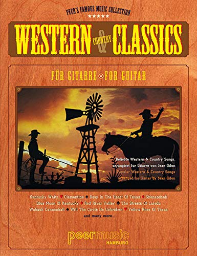 Western & Country Classics: Beliebte Western & Country Songs für Gitarre (Peer\'s Famous Music Collection)