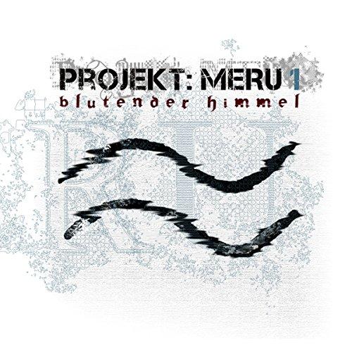 Blutender Himmel (Projekt Meru 1) Titelbild