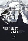 Arquiteturas móveis: Estudo sobre o interior de aeronaves executivas (Portuguese Edition)