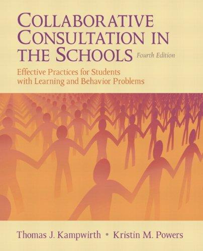 Collaborative Consultation in the Schools: Effective...