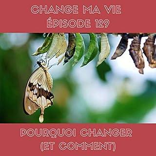 Couverture de Pourquoi changer (et comment)