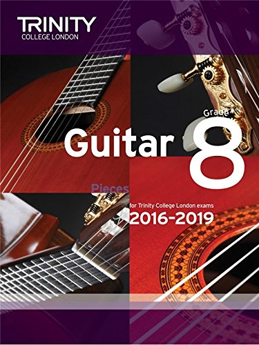 Trinity College London: Guitar Exam Pieces - Grade 8 (2016-2019). Partitions pour Guitare