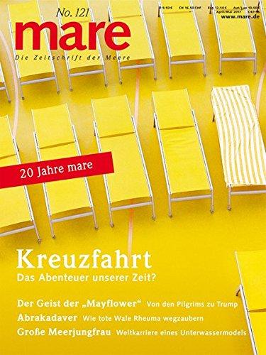 mare - Die Zeitschrift der Meere / No. 121 / Kreuzfahrt: Das Abenteuer unserer Zeit?