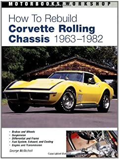 How To Rebuild Corvette Rolling Chassis 1963-1982 (Motorbooks Workshop)