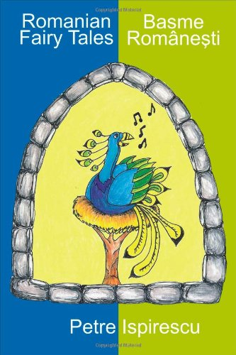 Romanian Fairy Tales (English and Romanian Edition)