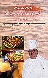 mas de 240 recetas De Cazuela Fáciles Con Su Respectivo Significado: ideal para momentos especiales, bogavante, vegano