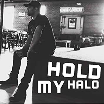 Hold My Halo - EP