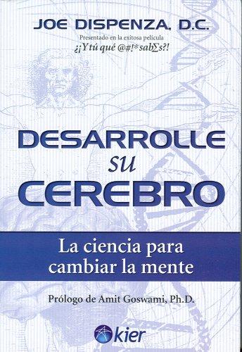 Desarrolle su cerebro (Spanish Edition)