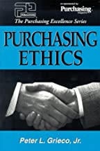 Purchasing Ethics (Purchasing Excellence Series) (The purchasing excellence series)