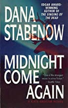 Midnight Come Again: A Kate Shugak Novel (Kate Shugak Novels Book 10)