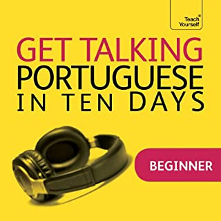 Get Talking Portuguese in Ten Days                   By:                                                                                                                                 Sue Tyson-Ward                               Narrated by:                                                                                                                                 Teach Yourself Languages                      Length: 2 hrs and 39 mins     2 ratings     Overall 5.0