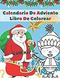 Calendario De Adviento Libro De Colorear: Calendario Advient