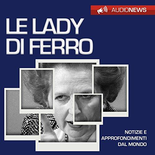 Le Lady di ferro | Andrea Lattanzi Barcelò