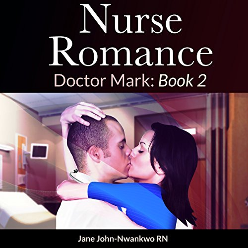 Nurse Romance: Doctor Mark Book 2 Titelbild