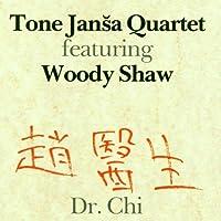 Dr.Chi by TONE QUARTET / SHAW,WOODY JANSA (2015-09-16)