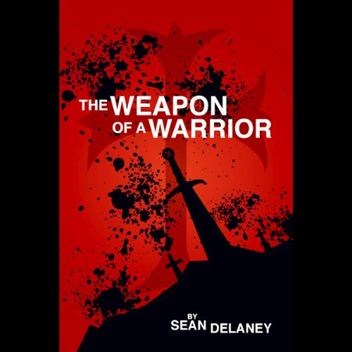 The Weapon of a Warrior audiobook cover art