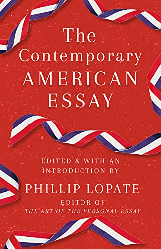 Compare Textbook Prices for The Contemporary American Essay  ISBN 9780525567325 by Lopate, Phillip