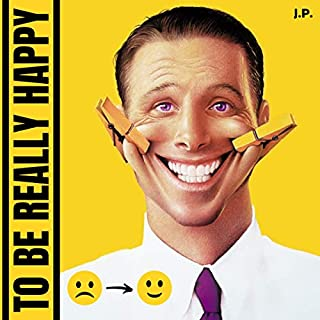 To Be Really Happy audiobook cover art