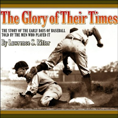 The Glory of Their Times  By  cover art