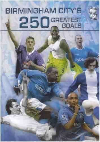 Birmingham City 250 Greatest Goals [DVD]
