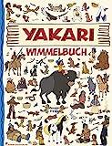 Yakari Wimmelbuch: Yakari Buch - Kinderbücher ab 2 Jahre mit fortlaufenden Geschichten