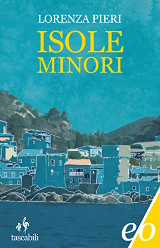 Isole minori eBook: Pieri, Lorenza: Amazon.it: Kindle Store