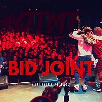 Bid Joint (feat. Bagz)