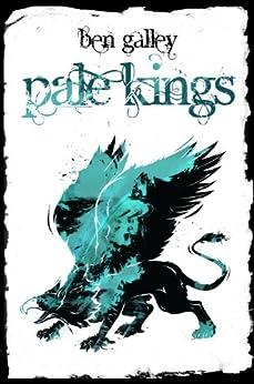 Pale Kings (Emaneska Series Book 2) by [Ben Galley]