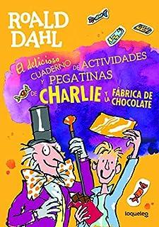 1efd9c3f0002 El delicioso cuaderno de actividades y pegatinas de Charlie y la fábrica de  chocolate