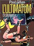 L'Ultimatum - La Survivante, tome 4