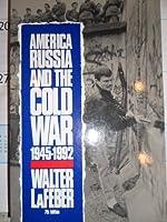 America, Russia, and the Cold War, 1945-1992 (America in Crisis)