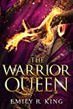 The Warrior Queen (The Hundredth Queen Book 4)