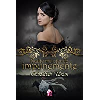 Nadie me ofende impunemente (Romantic Ediciones)