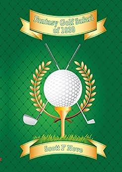 Fantasy Golf Safari of 1939 by [Scott F Neve]