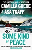 Some Kind of Peace (English Edition)
