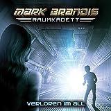 Mark Brandis Raumkadett – Folge 2 – Verloren im All