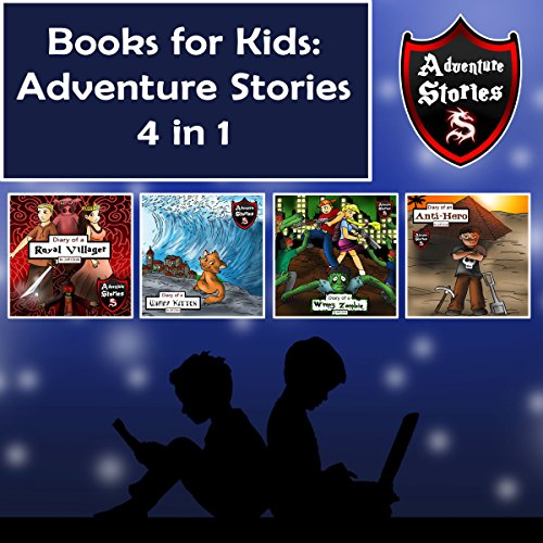 Books for Kids: Children's Diaries with Action and Adventure audiobook cover art