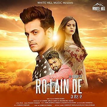 Ro Lain De (feat. Anik, Namya Saraf, Aashita Kaushik)