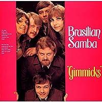 Brasilian Samba: Limited by GIMMICKS (2015-05-20)