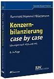 Konzernbilanzierung case by case: Lösungen nach HGB und IFRS