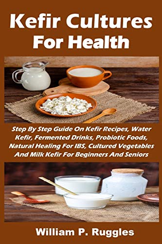 Kefir Cultures For Health