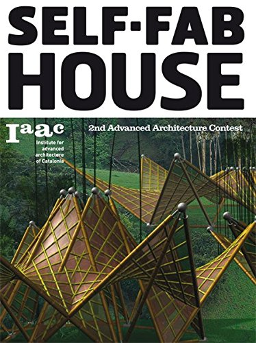 Self-Fab House: 2nd Advanced Architecture Contest