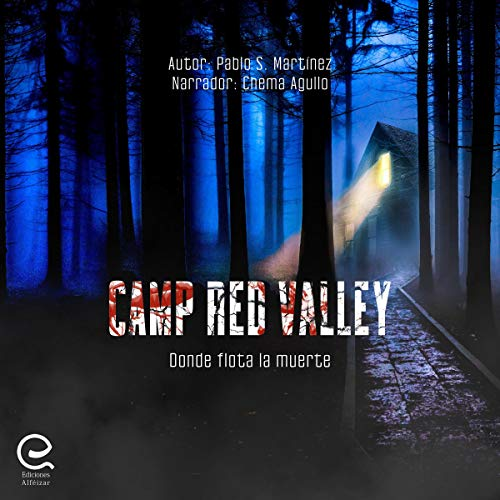 Camp Red Valley: Donde Flota la Muerte [Where Death Floats]  By  cover art