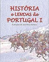 Historia e Lendas de Portugal I (Portuguese Edition)