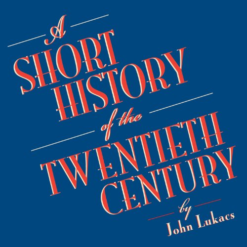 A Short History of the Twentieth Century audiobook cover art