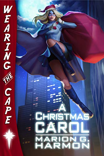 A Christmas Carol (Wearing the Cape) (English Edition)