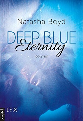 Ebook Deep Blue Eternity By Natasha Boyd