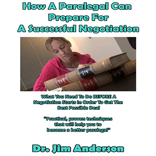How a Paralegal Can Prepare for a Successful Negotiation audiobook cover art